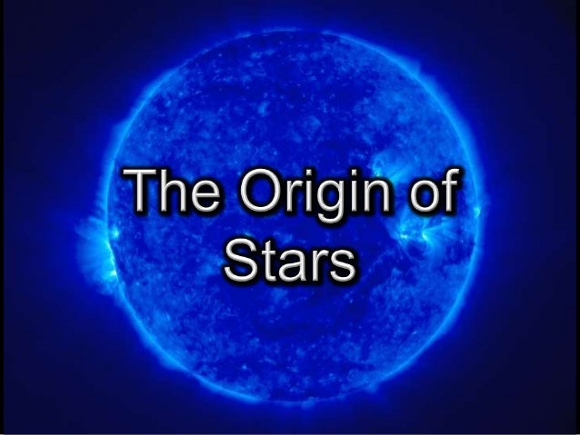Creation Cosmology            Origin of StarsAre we being told all the evidence or just    selected information to support...