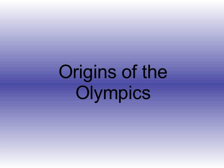 Origins Of The Olympics