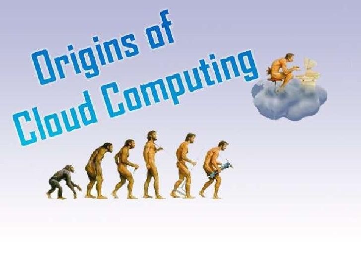 Origins of cloud computing