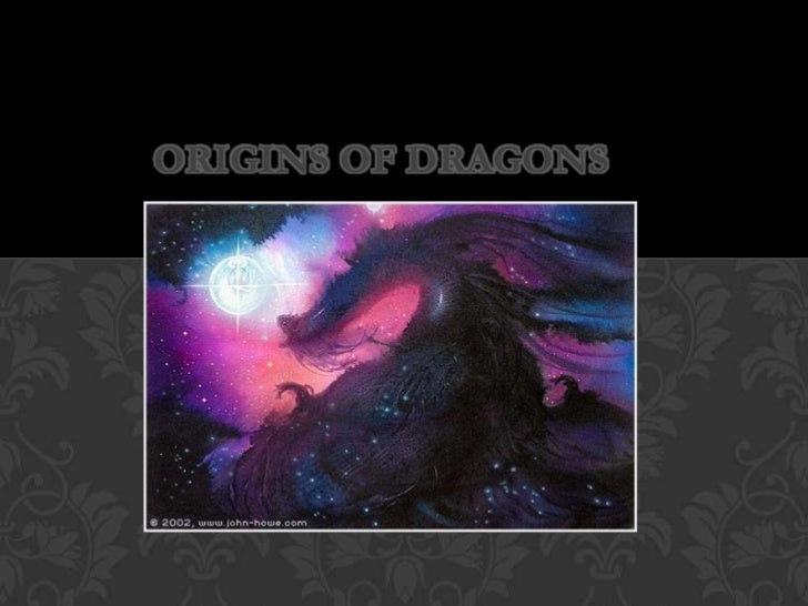 Origins of Dragons<br />