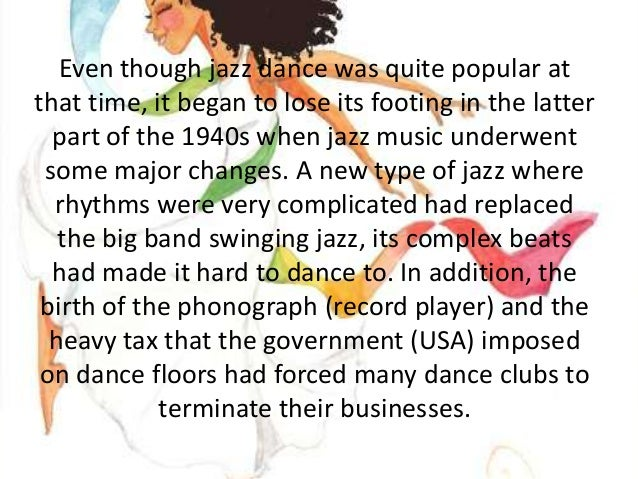 origins of jazz dance Cultural origins: late 19th-century united states: typical instruments: double bass drums  jazz is a type of music which was invented in the united states.