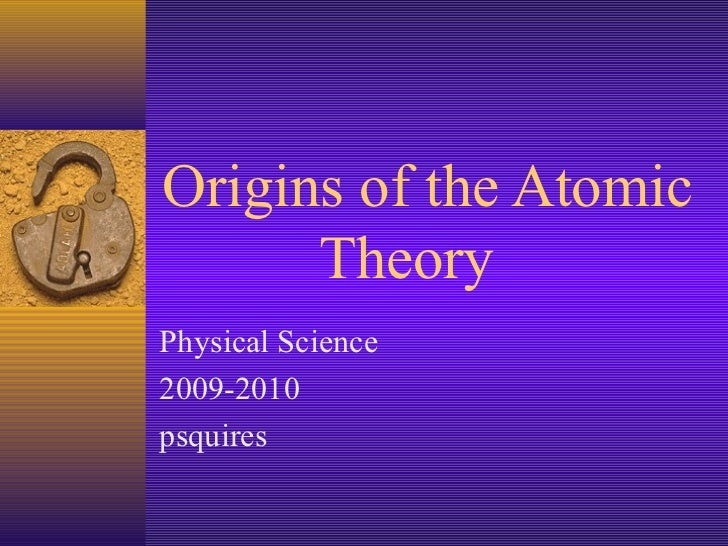 Origins of the atomic theory