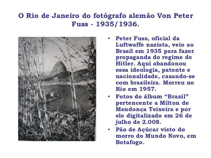 O Rio de Janeiro do fotógrafo alemão Von Peter              Fuss - 1935/1936.                       • Peter Fuss, oficial ...