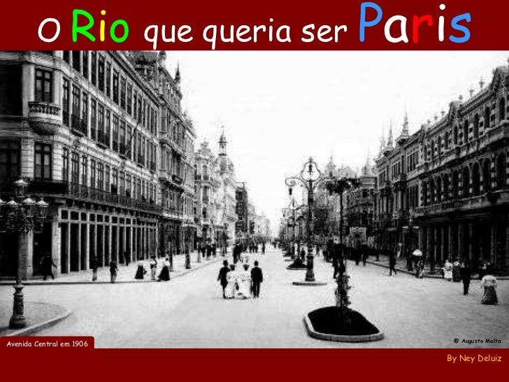 O Rio de Janeiro que queria ser Paris