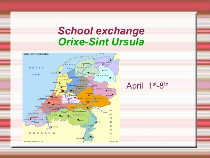 School exchange Orixe-Sint Ursula April  1 st -8 th