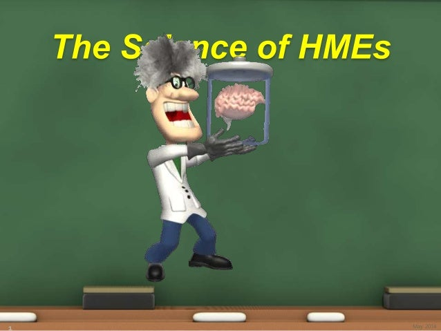 FOCUS Spring Conference - Presentation - Lecture - The Science of HMEs - May 2014
