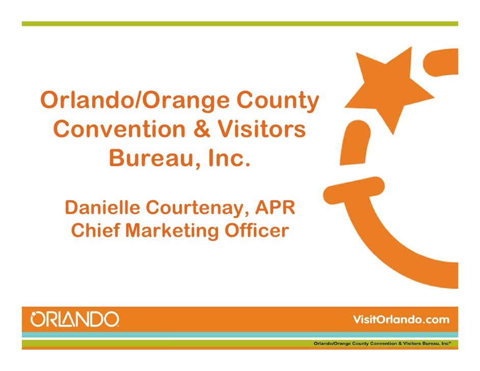Travel Industry Innovator of the Year Award: Orlando/Orange Country Convention and Visitors Bureau, Danielle Courtenay