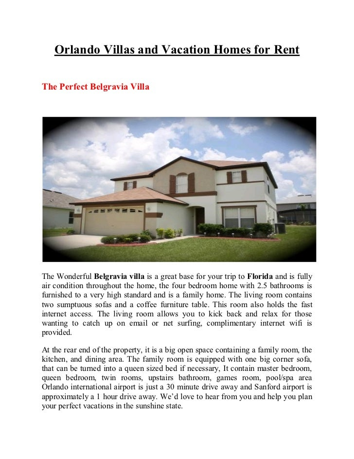 Orlando Villas and Vacation Homes for RentThe Perfect Belgravia VillaThe Wonderful Belgravia villa is a great base for you...