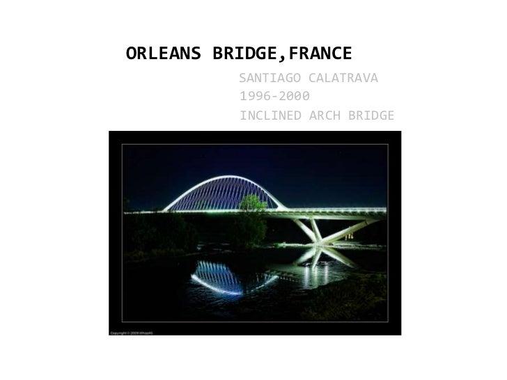 Orleans bridge maitri