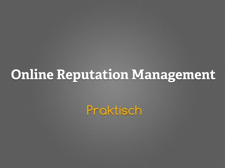 Online Reputation Management - Practical (NL)