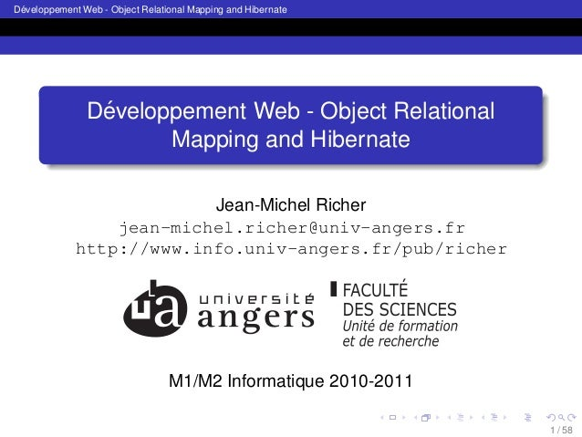 ´ Developpement Web - Object Relational Mapping and Hibernate  ´ Developpement Web - Object Relational Mapping and Hiberna...