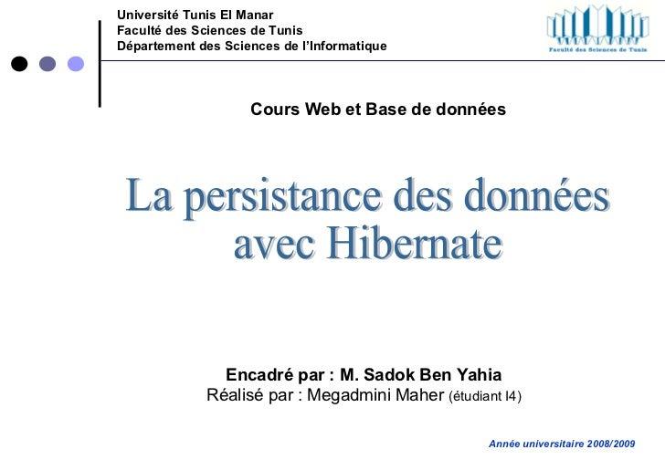 Université Tunis El Manar Faculté des Sciences de Tunis Département des Sciences de l'Informatique Encadré par : M. Sadok ...