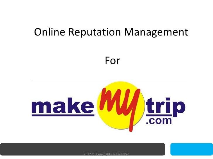 Online Reputation Management                      For         2012 (c) Copyrights NexZenPro