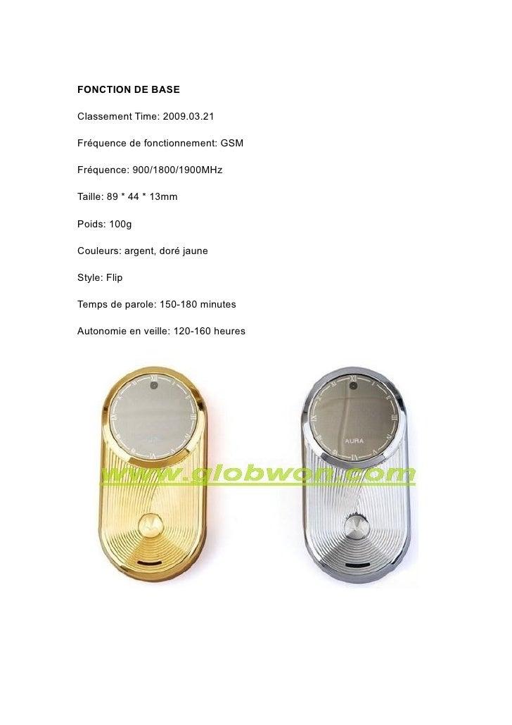 FONCTION DE BASE  Classement Time: 2009.03.21  Fréquence de fonctionnement: GSM  Fréquence: 900/1800/1900MHz  Taille: 89 *...