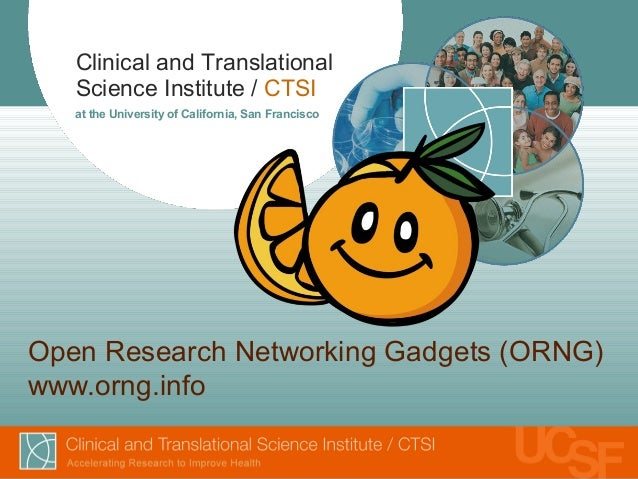 AMIA 2013 - Open Research Networking Gadgets (ORNG)