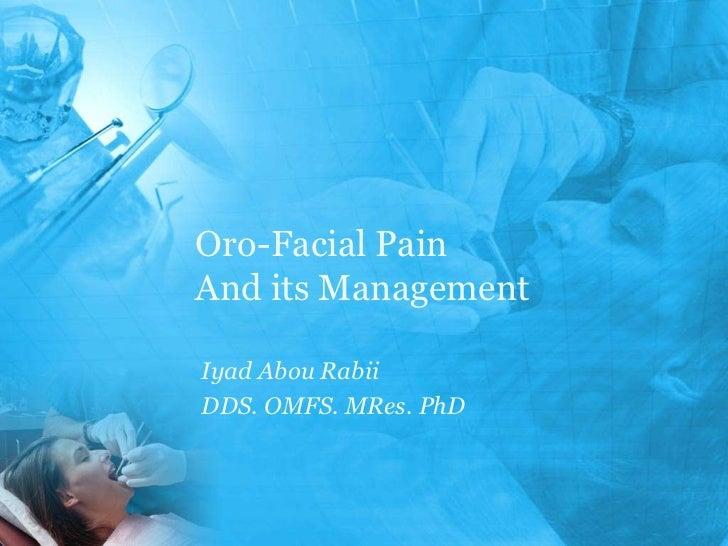 Oro facial pain