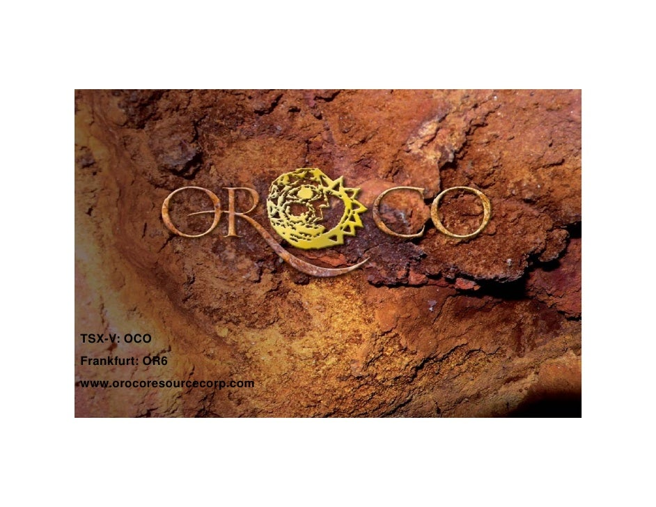 Oroco Resource Corp Oco.V Feb 6 2009