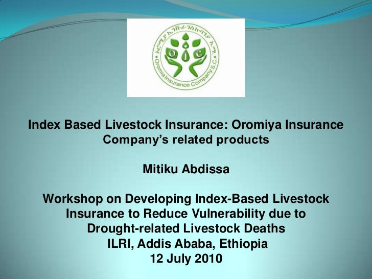 Index Based Livestock Insurance Oromiya insurance company's related produnts