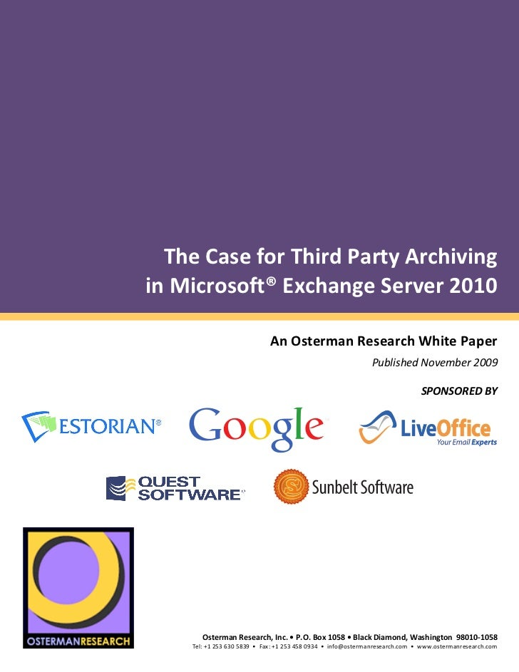 The Case for Third Party Archiving in Microsoft Exchange Server 2010
