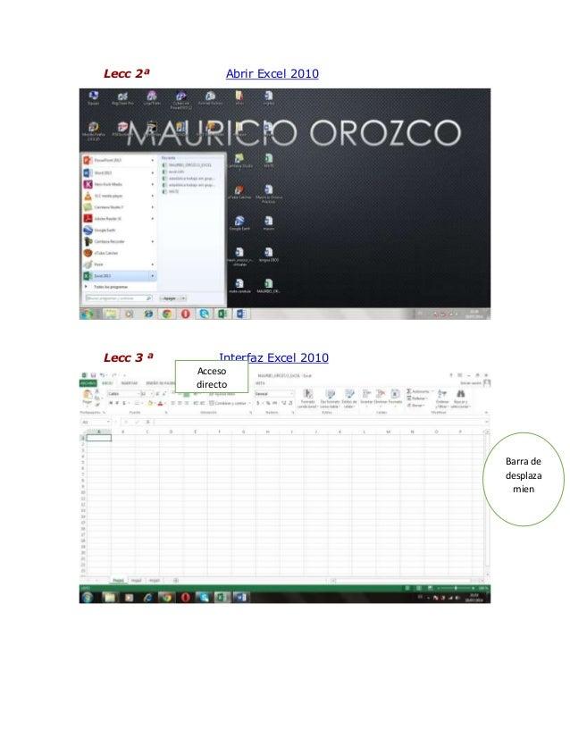 Lecc 2ª Abrir Excel 2010 Lecc 3 ª Interfaz Excel 2010 Barra de desplaza mien Acceso directo