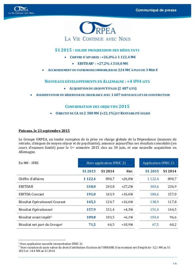 Communiqué de presse 1/6    S12015:SOLIDEPROGRESSIONDESRÉSULTATS  CHIFFRED'AFFAIRES:+26,0%À1122,4M€  ...