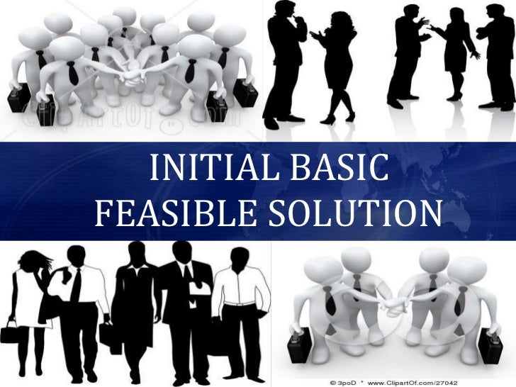 INITIAL BASICFEASIBLE SOLUTION