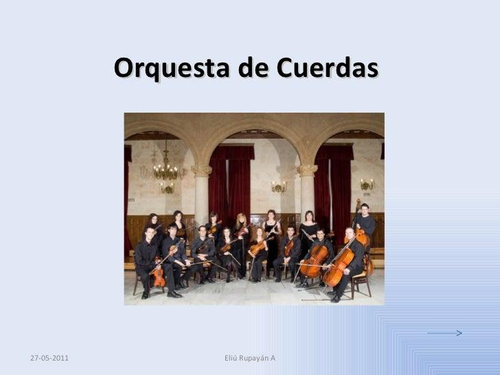 Orquesta de Cuerdas Eliú Rupayán A 27-05-2011