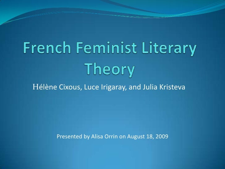 Research in French Feminist Literary Theory