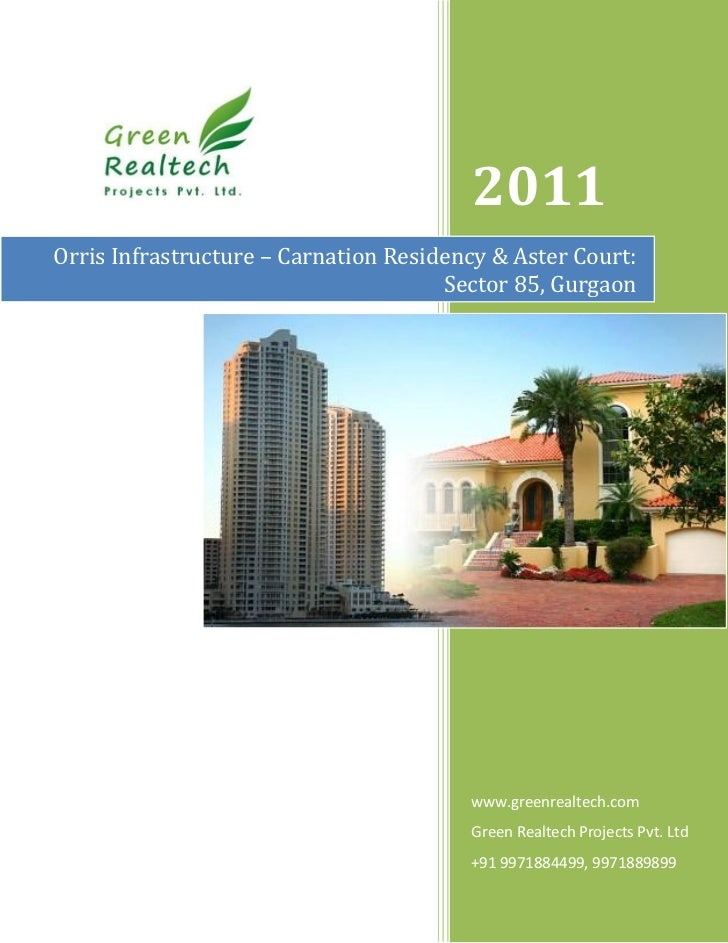 2011Orris Infrastructure – Carnation Residency & Aster Court:                                      Sector 85, Gurgaon     ...