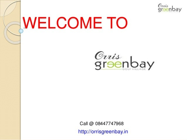 Orriss greenbay golf village noida