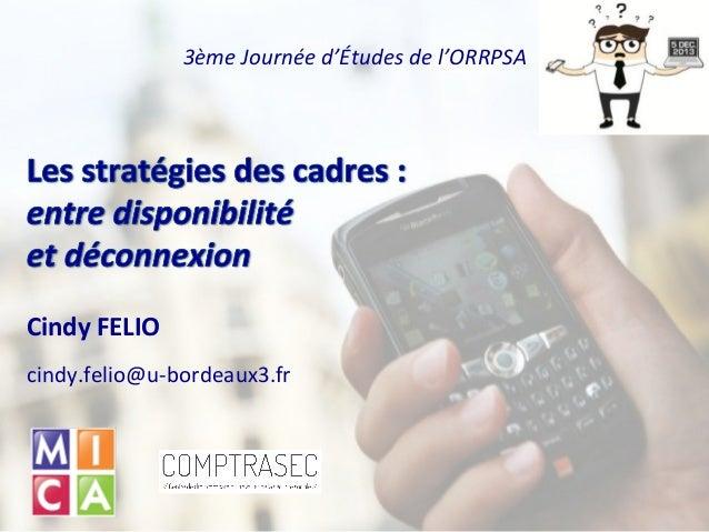 3ème Journée d'Études de l'ORRPSA  Cindy FELIO cindy.felio@u-bordeaux3.fr