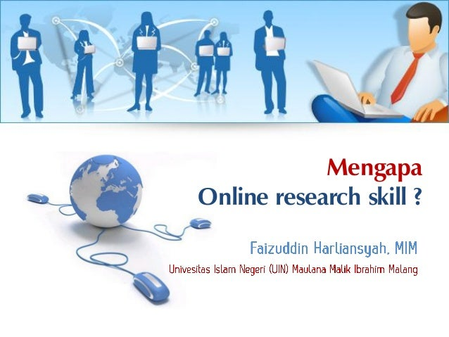 MengapaOnline research skill ?