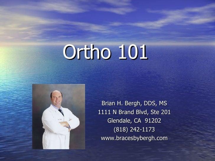 Orthodontics 101 - A Consumer's Guide