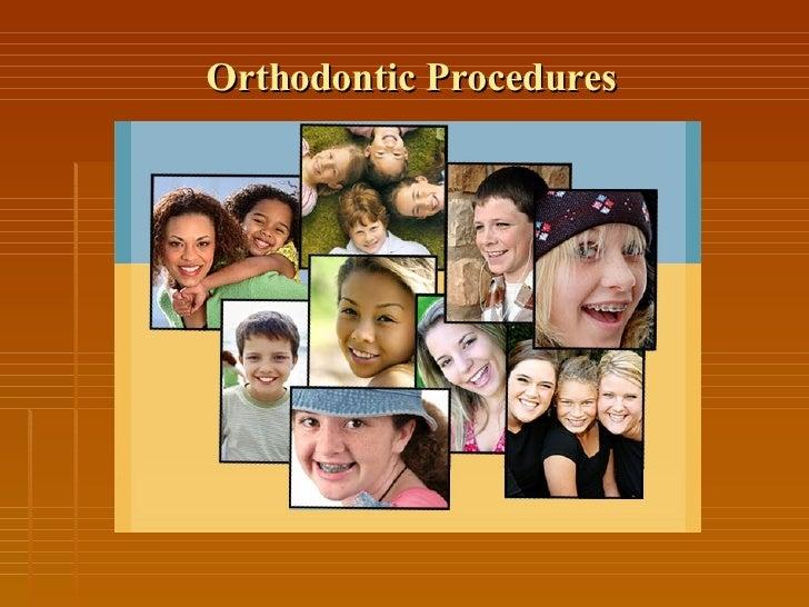 Orthodontic Procedures Presentation
