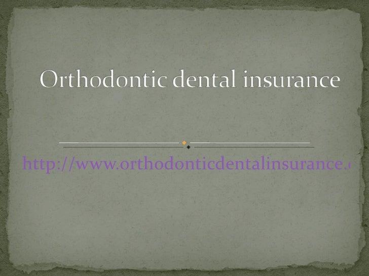 http://www.orthodonticdentalinsurance.org