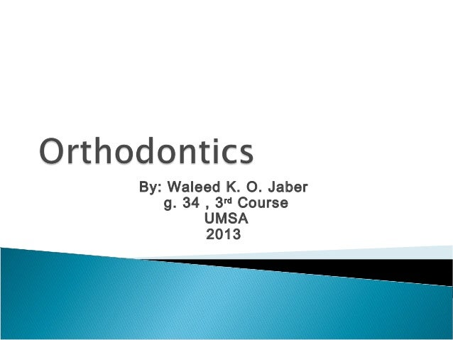 Intro To Orthodontics
