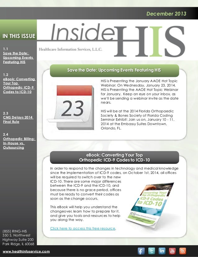 December 2013  In This Issue 1.1 Save the Date: Upcoming Events Featuring HIS 1.2 eBook: Converting Your Top Orthopedic IC...