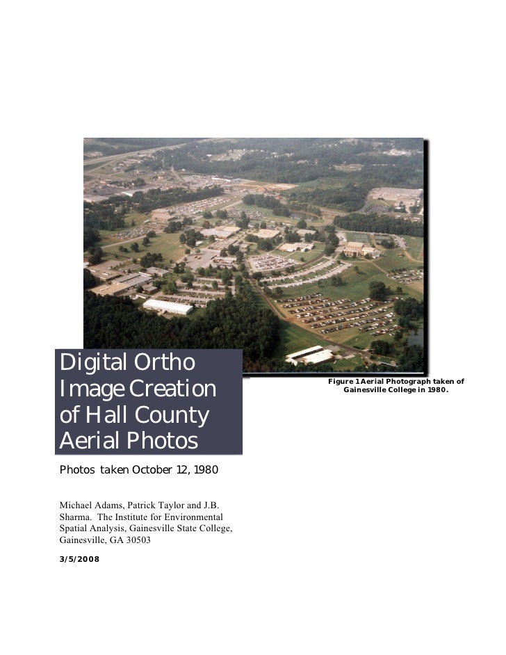Digital Ortho Image Creation                                                Figure 1 Aerial Photograph taken of           ...
