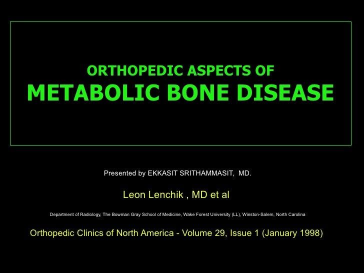 Orthopedic Aspects Of Metabolic Bone Disease By Xiu