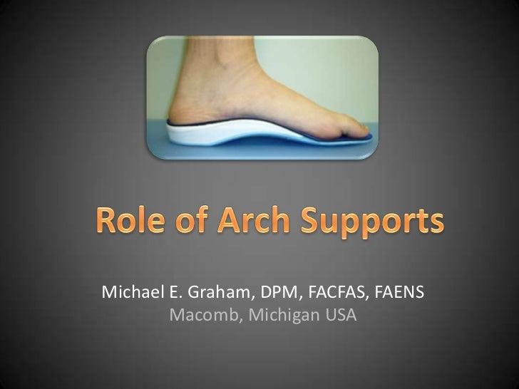 Michael E. Graham, DPM, FACFAS, FAENS        Macomb, Michigan USA