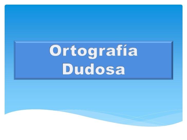Ortografia dudosa