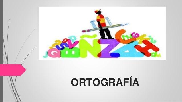 ORTOGRAFÍA