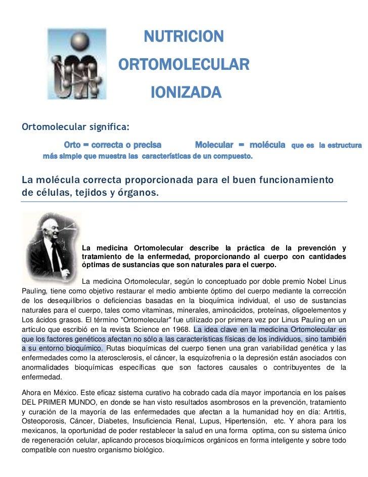 NUTRICION                              ORTOMOLECULAR                                         IONIZADAOrtomolecular signifi...