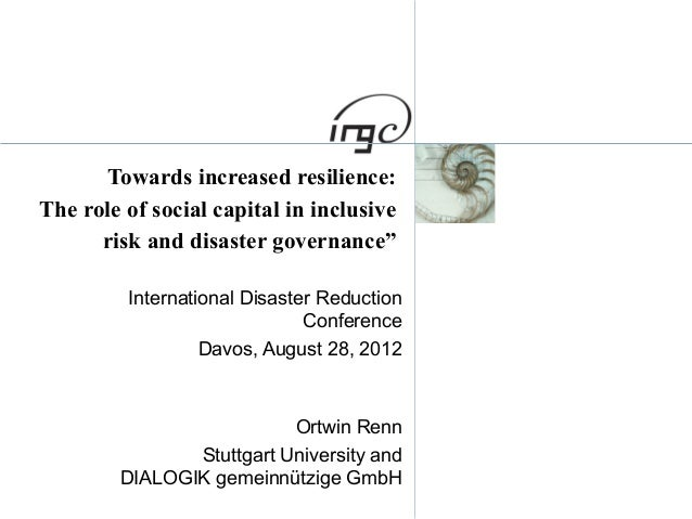 "Towards increased resilience: The role of social capital in inclusive risk and disaster governance"" International Disaster..."