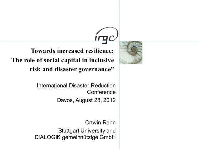 Ortwinn Renn -  Towards Increased Resilience