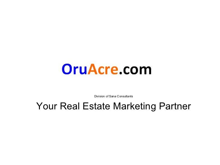 Division of Sana Consultants Your Real Estate Marketing Partner