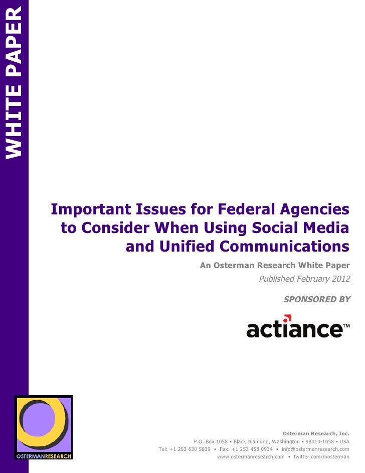 WHITE PAPER              Important Issues for Federal Agencies               to Consider When Using Social Media          ...