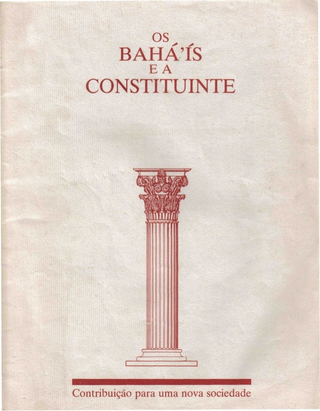 os BAHATS *  y*  EA  CONSTITUINTE  Contribuição para uma nova sociedade