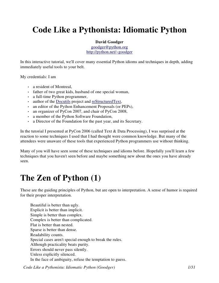 Code Like a Pythonista: Idiomatic Python                                                David Goodger                     ...