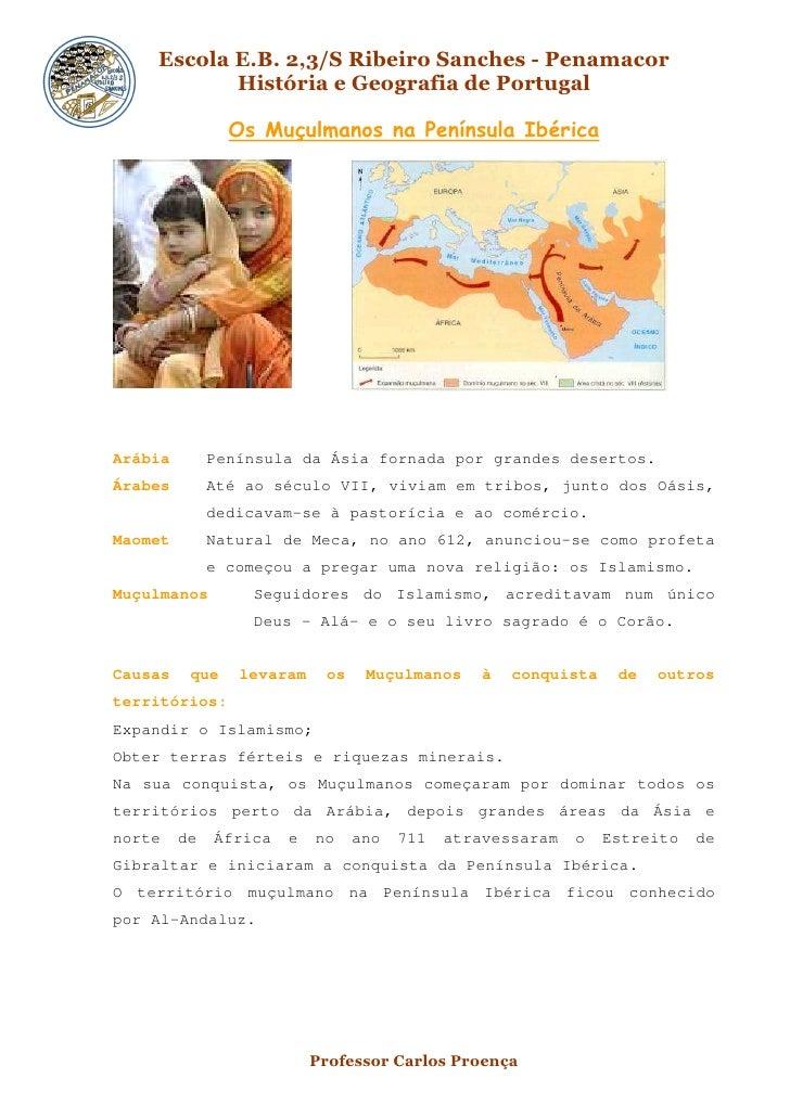 Escola E.B. 2,3/S Ribeiro Sanches - Penamacor            História e Geografia de Portugal                  Os Muçulmanos n...